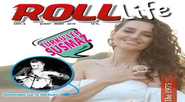 Roll Life'ın yeni sayısı çıktı!