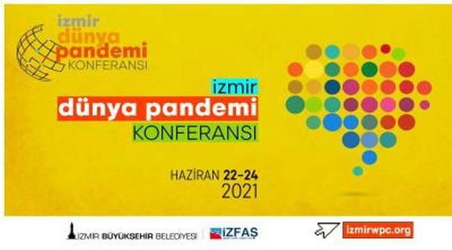 ''Dünya Pandemi Konferansı'' İzmir'de yapılacak