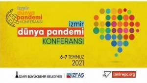 Dünya pandemiyi İzmir'de tartışacak